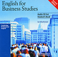 English for Business Studies: Student's Book (аудиокурс на 2 CD) Издательство: Cambridge University Press, 2002 г Jewel Case ISBN 0-521-75288-4 Язык: Английский инфо 11304m.