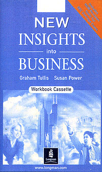 New Insights into Business Student Cassette Издательство: Pearson Education Limited, 1999 г Коробка ISBN 0-582-33555-8 инфо 11305m.